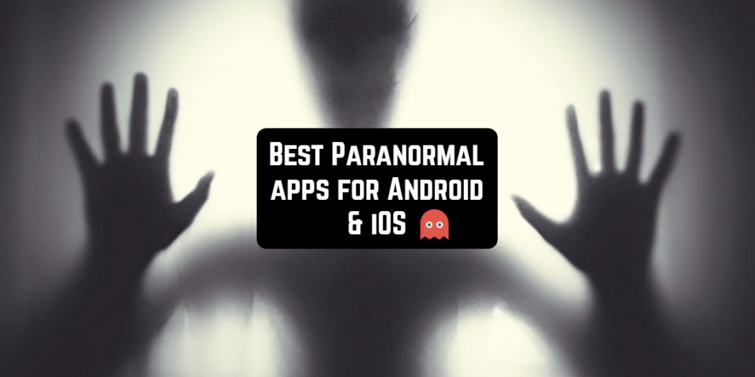 best paranormal apps