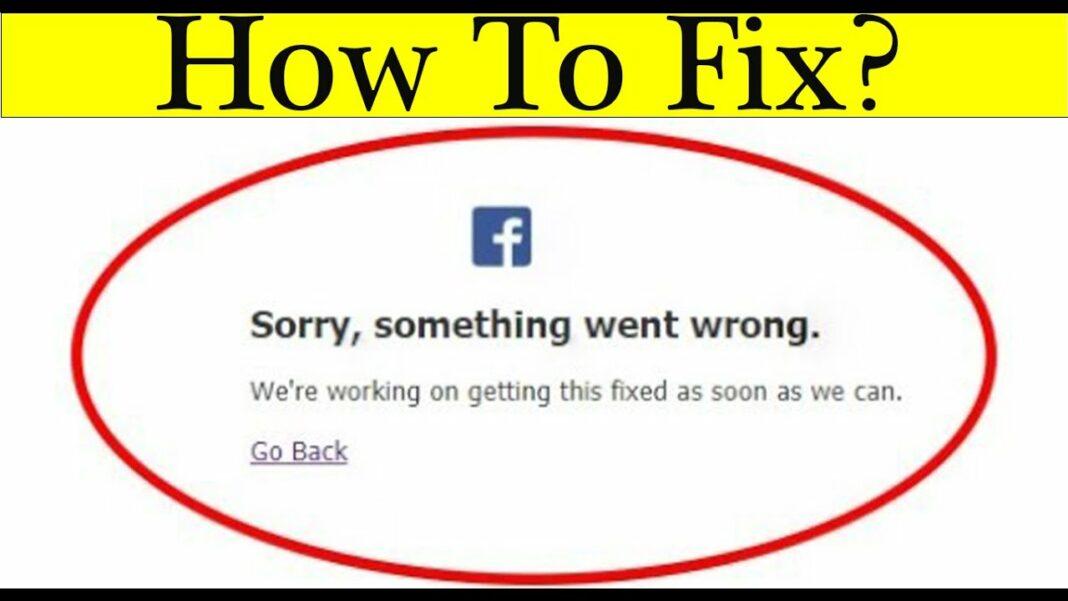 facebook something went wrong