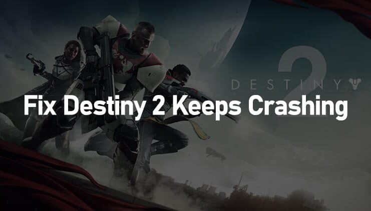 Destiny 2 keeps crashing PC 2021